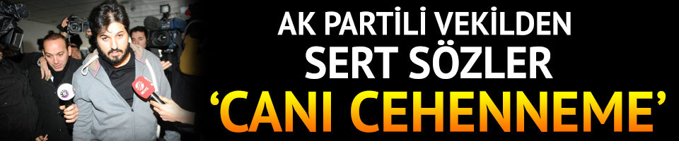 AK Partili vekilden sert tepki:Canı cehenneme