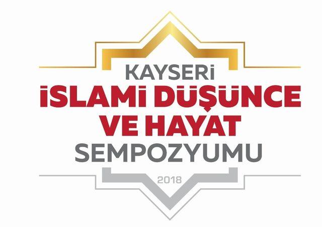 'Kayseri 'de İslami Düşünce ve Hayat Sempozyumu' Yapılacak